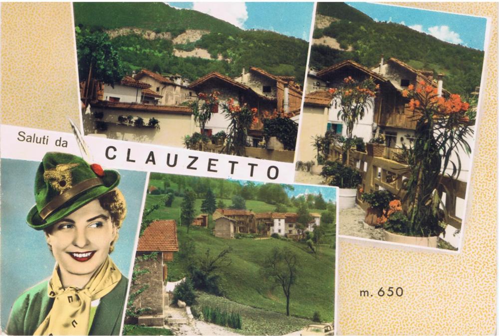 Saluti da Clauzetto, anni '50