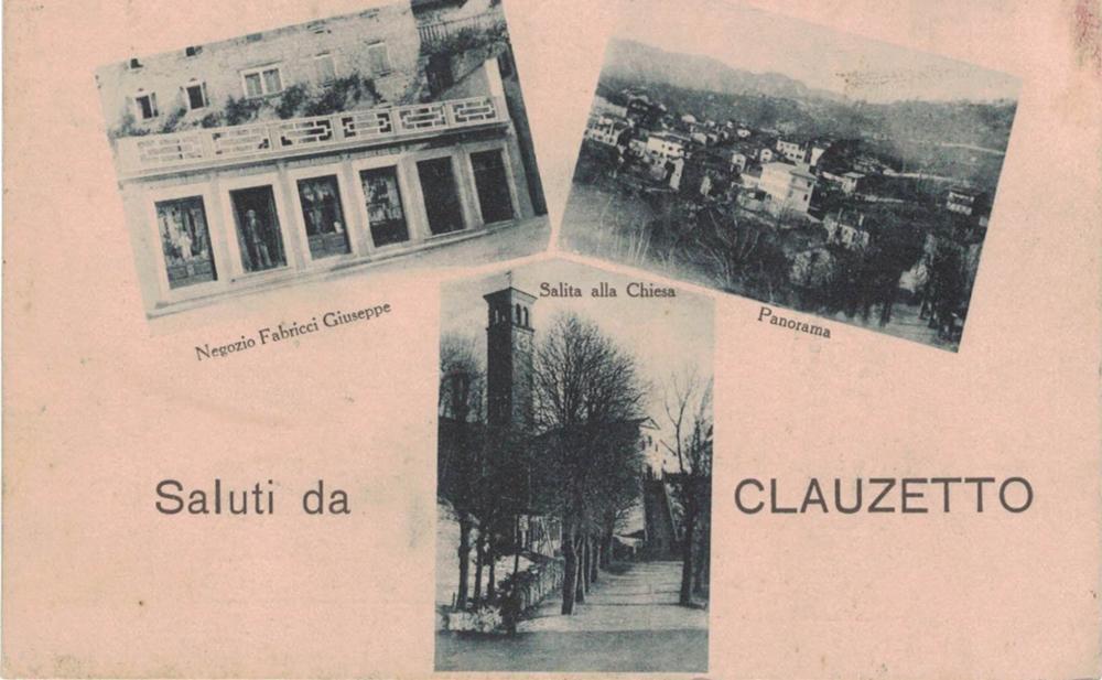 Saluti da Clauzetto, tre vedute anni '20